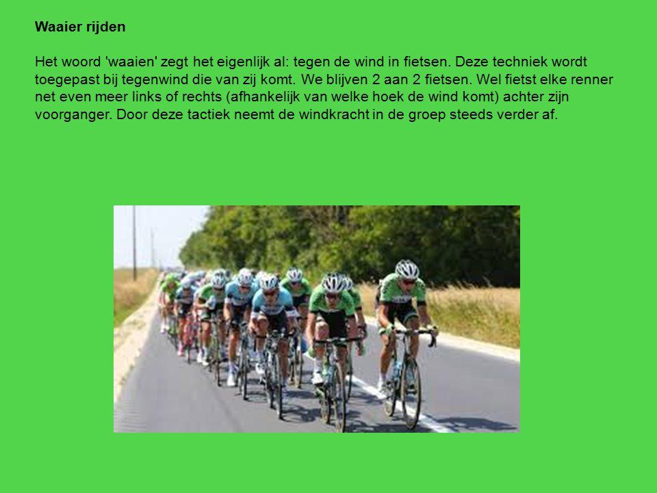 Waaier rijden Het woord waaien zegt het eigenlijk al: tegen de wind in fietsen. Deze techniek wordt.