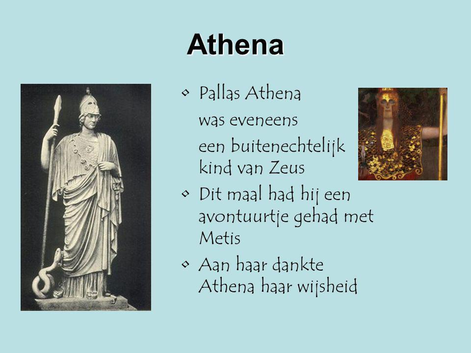 Athena Pallas Athena was eveneens een buitenechtelijk kind van Zeus