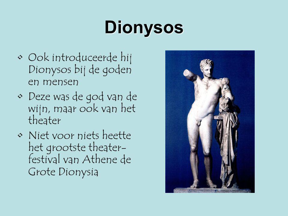 Dionysos Ook introduceerde hij Dionysos bij de goden en mensen