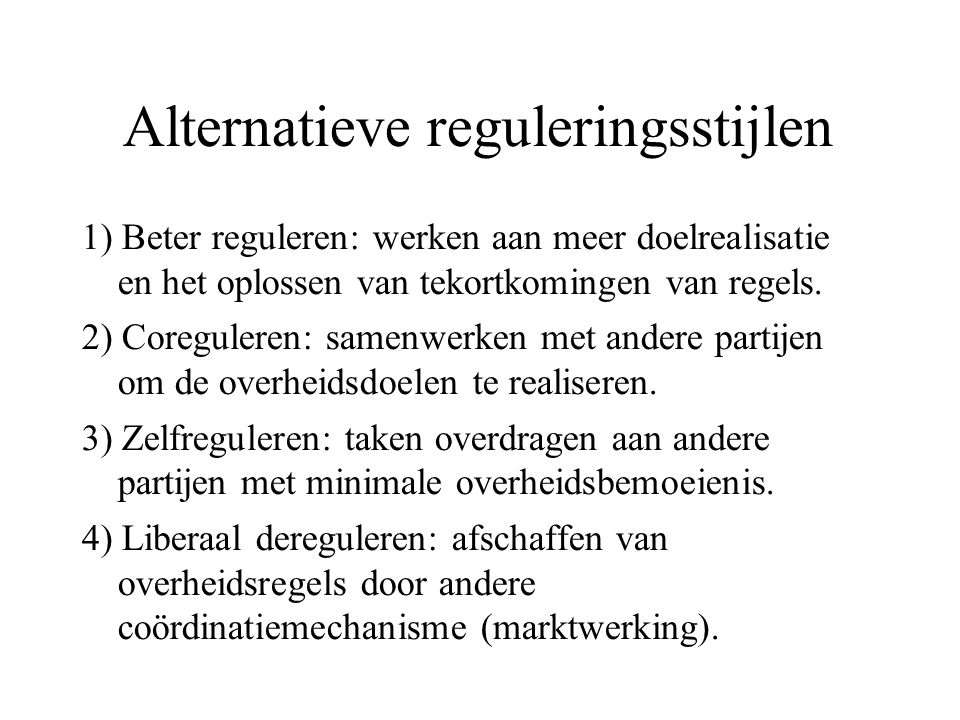 Alternatieve reguleringsstijlen