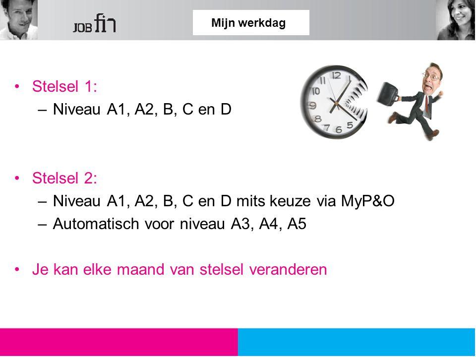 Niveau A1, A2, B, C en D mits keuze via MyP&O