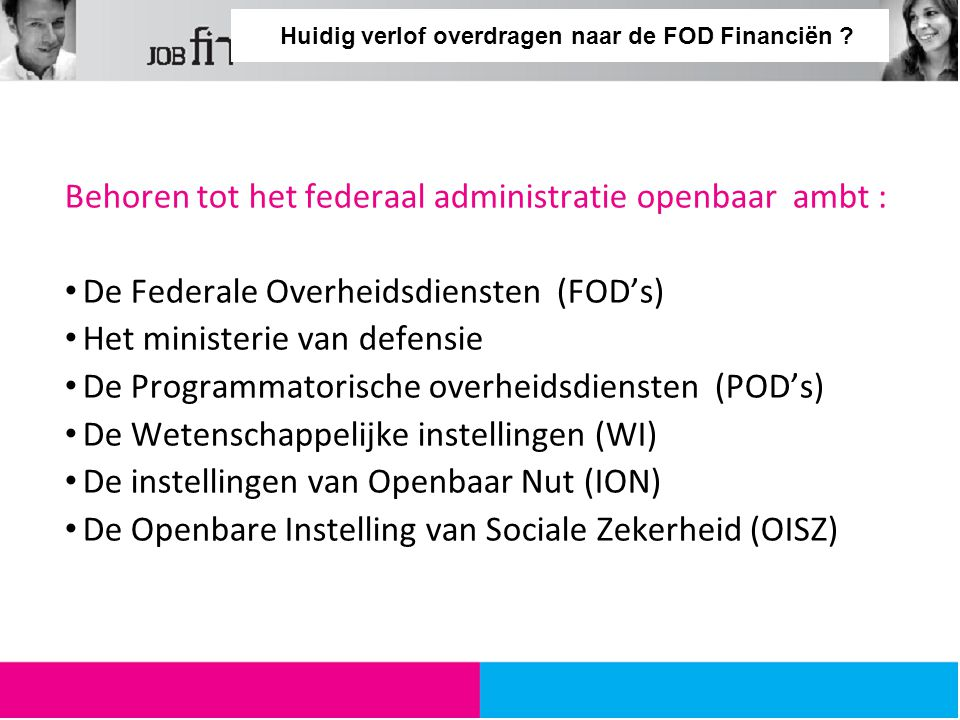 Huidig verlof overdragen naar de FOD Financiën