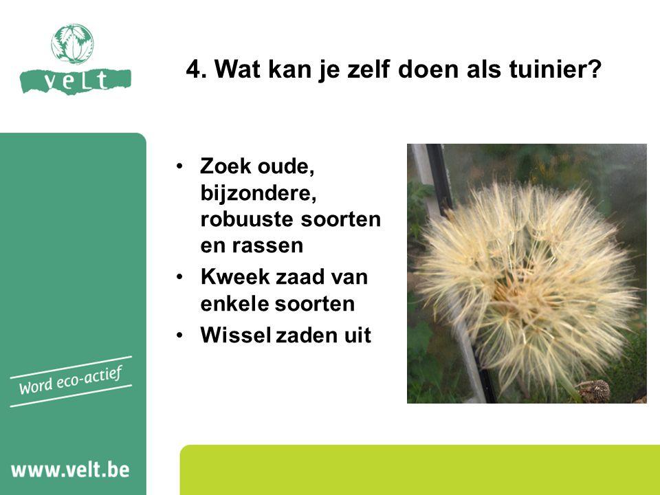 4. Wat kan je zelf doen als tuinier
