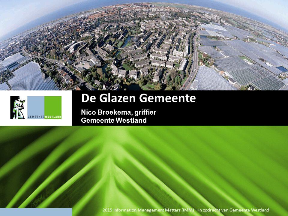 De Glazen Gemeente Nico Broekema, griffier Gemeente Westland