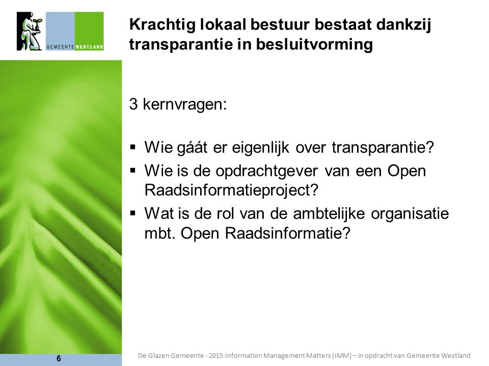 Krachtig lokaal bestuur bestaat dankzij transparantie in besluitvorming