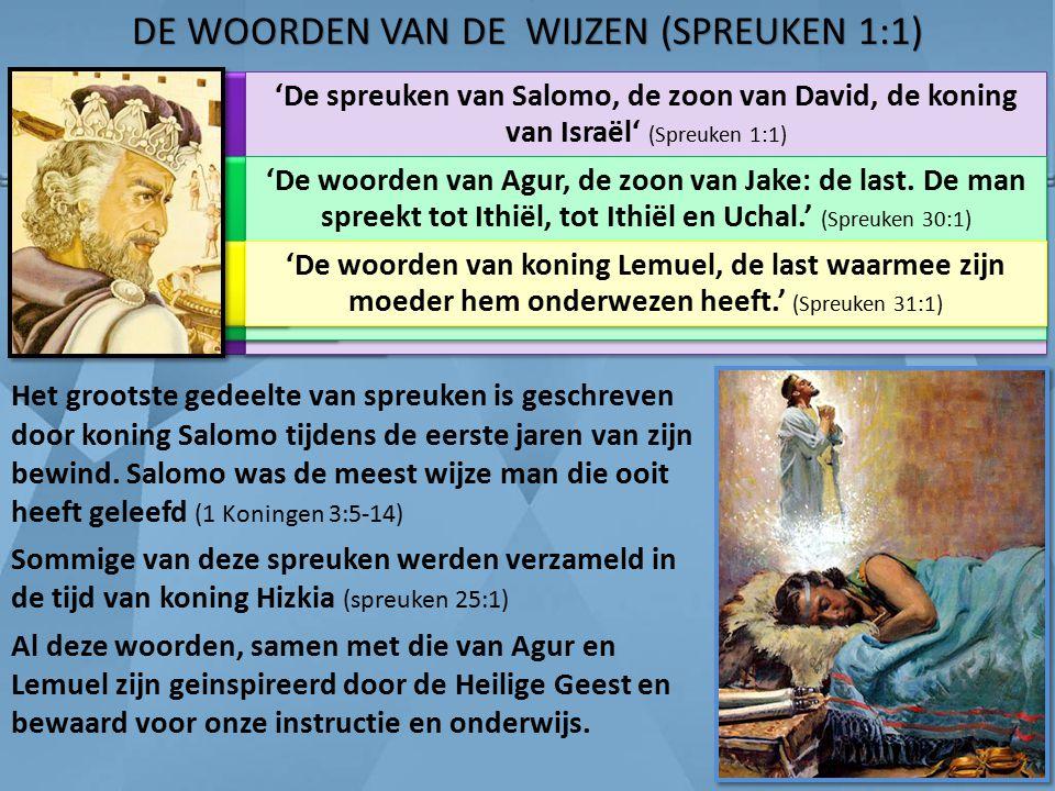 DE WOORDEN VAN DE WIJZEN (SPREUKEN 1:1)