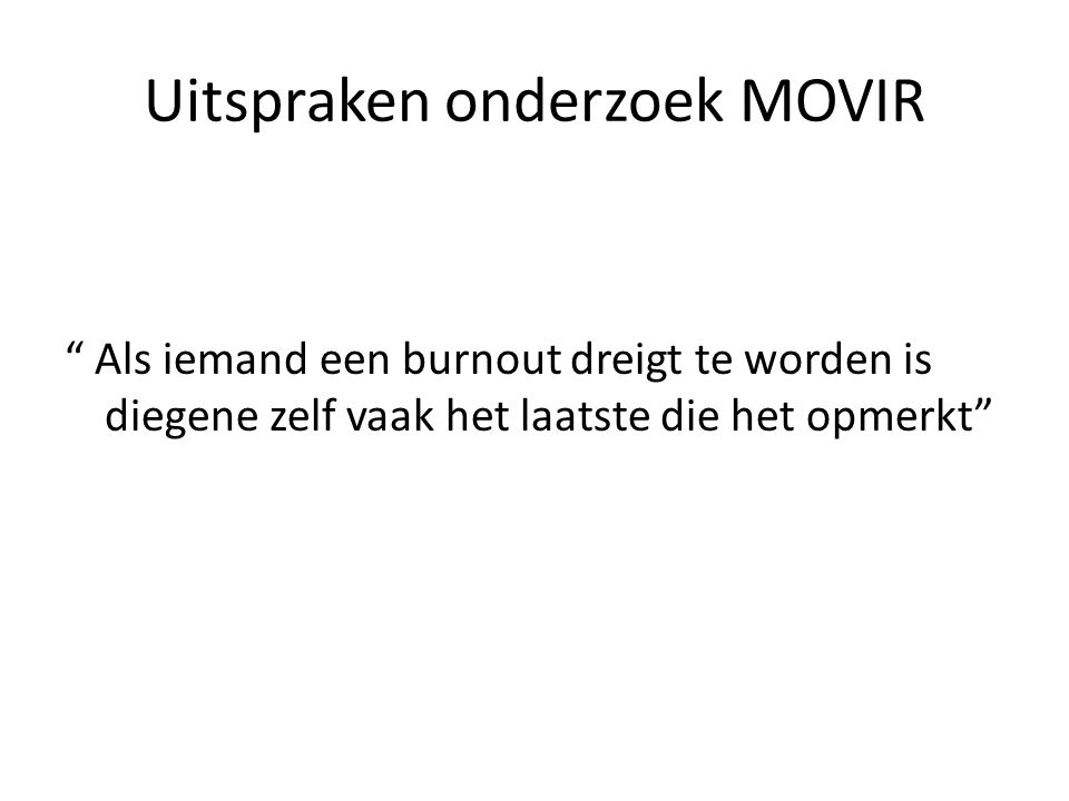 Uitspraken onderzoek MOVIR