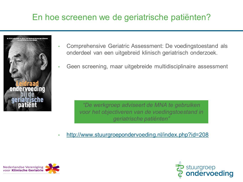 En hoe screenen we de geriatrische patiënten