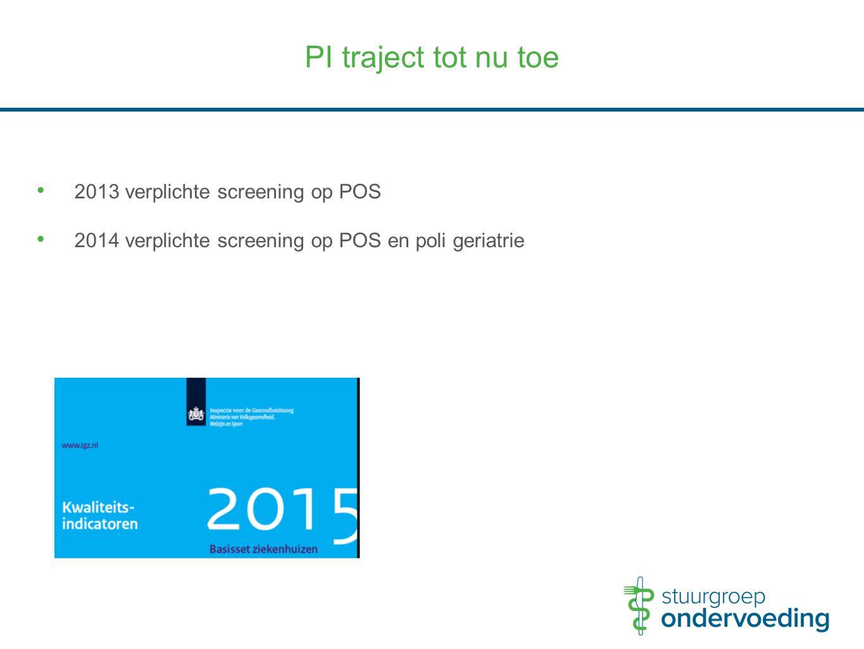 PI traject tot nu toe 2013 verplichte screening op POS