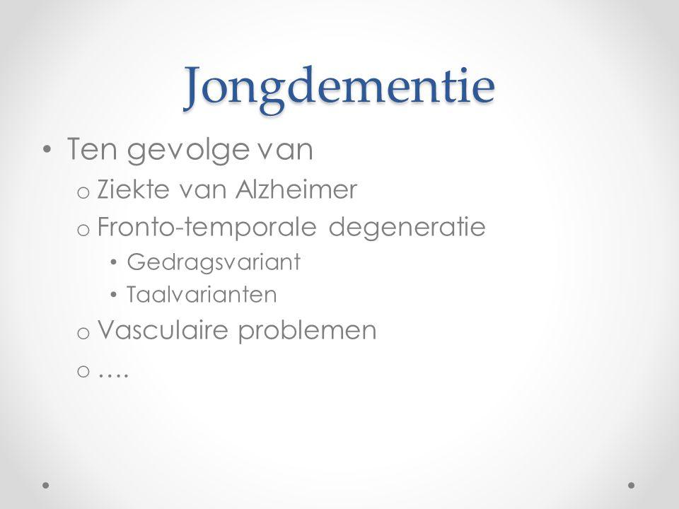 Jongdementie Ten gevolge van Ziekte van Alzheimer