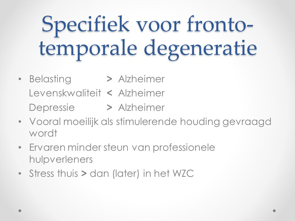 Specifiek voor fronto-temporale degeneratie