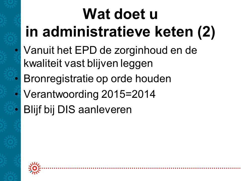 Wat doet u in administratieve keten (2)