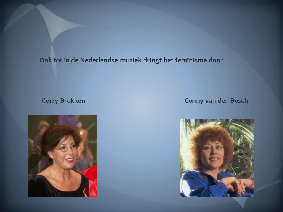 Ook tot in de Nederlandse muziek dringt het feminisme door