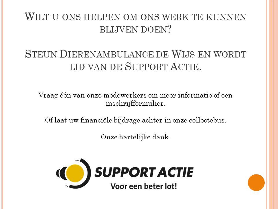 Of laat uw financiële bijdrage achter in onze collectebus.