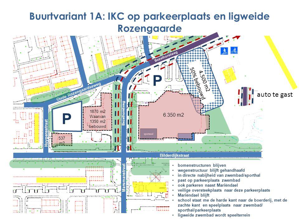 Buurtvariant 1A: IKC op parkeerplaats en ligweide Rozengaarde