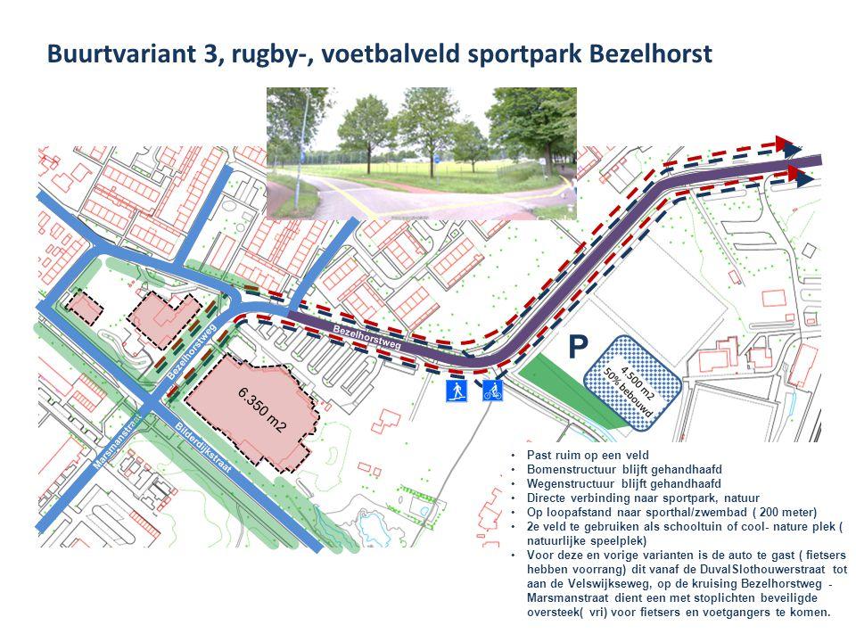 P Buurtvariant 3, rugby-, voetbalveld sportpark Bezelhorst 6.350 m2