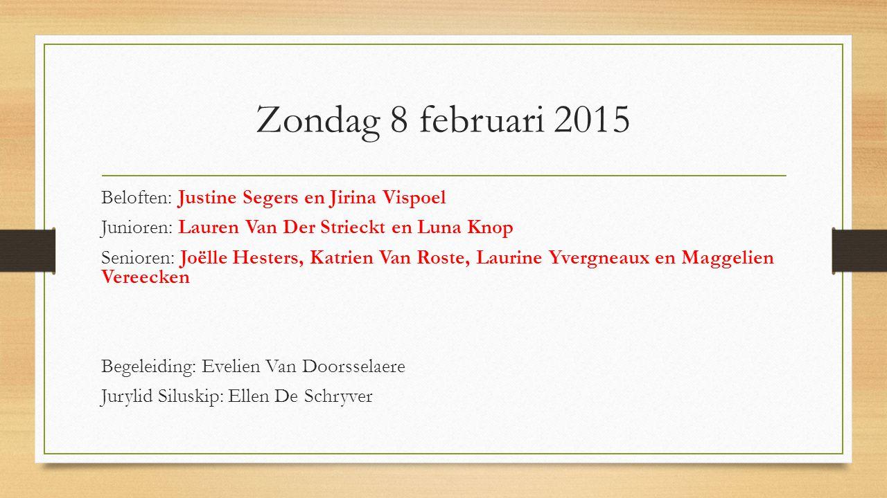 Zondag 8 februari 2015 Beloften: Justine Segers en Jirina Vispoel
