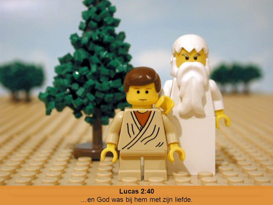…en God was bij hem met zijn liefde.