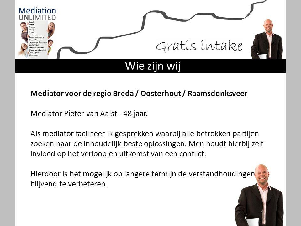 Wie zijn wij Mediator voor de regio Breda / Oosterhout / Raamsdonksveer. Mediator Pieter van Aalst - 48 jaar.