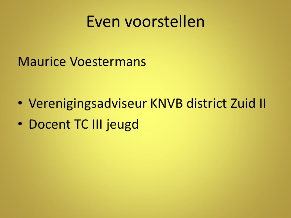 Even voorstellen Maurice Voestermans