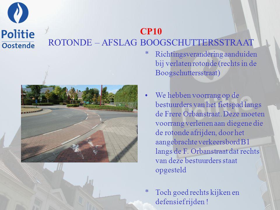 CP10 ROTONDE – AFSLAG BOOGSCHUTTERSSTRAAT