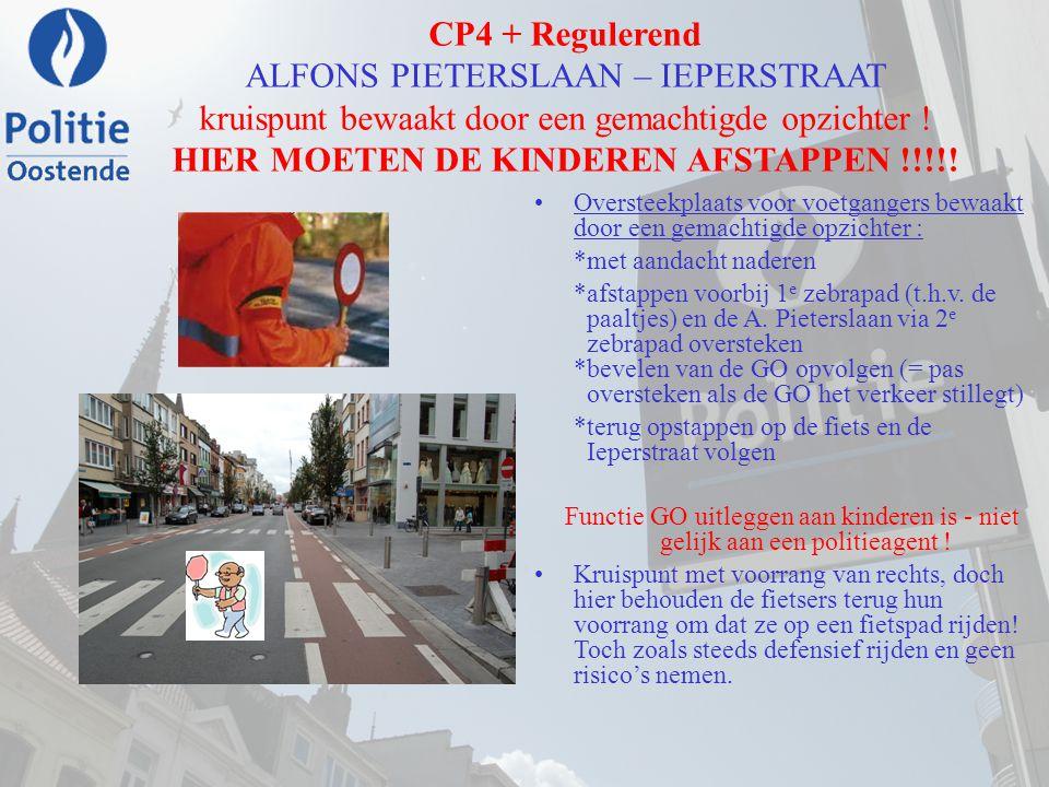 CP4 + Regulerend ALFONS PIETERSLAAN – IEPERSTRAAT kruispunt bewaakt door een gemachtigde opzichter ! HIER MOETEN DE KINDEREN AFSTAPPEN !!!!!