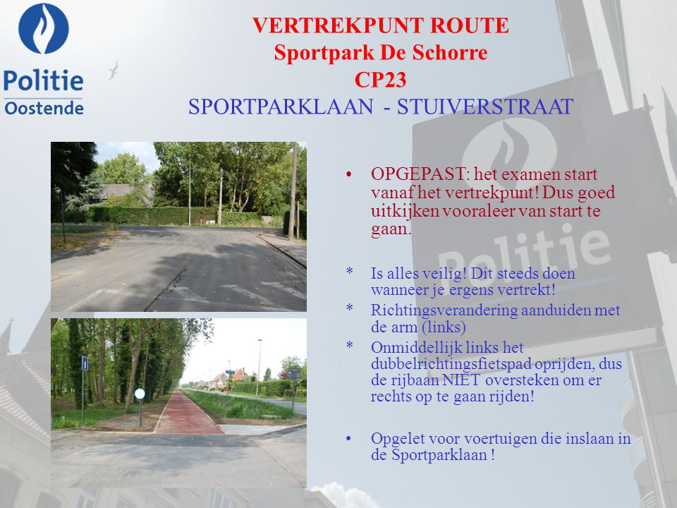VERTREKPUNT ROUTE Sportpark De Schorre CP23 SPORTPARKLAAN - STUIVERSTRAAT