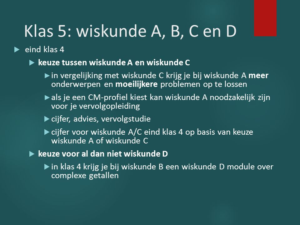 Klas 5: wiskunde A, B, C en D eind klas 4