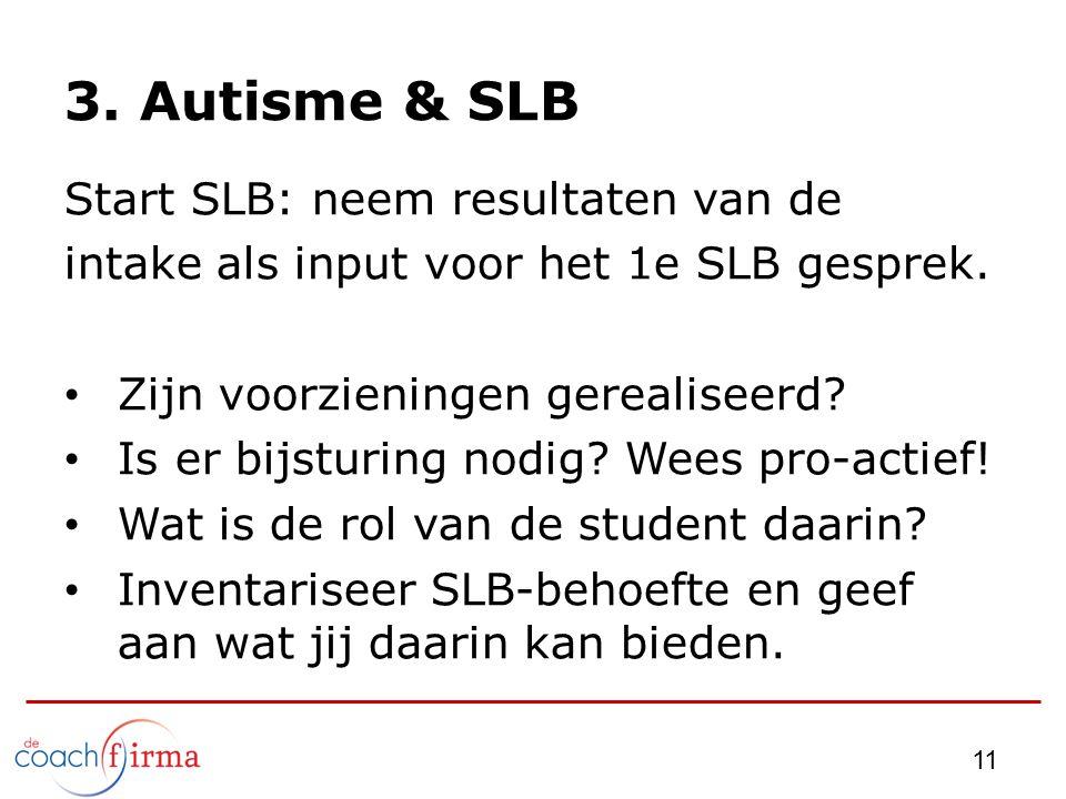 3. Autisme & SLB Start SLB: neem resultaten van de