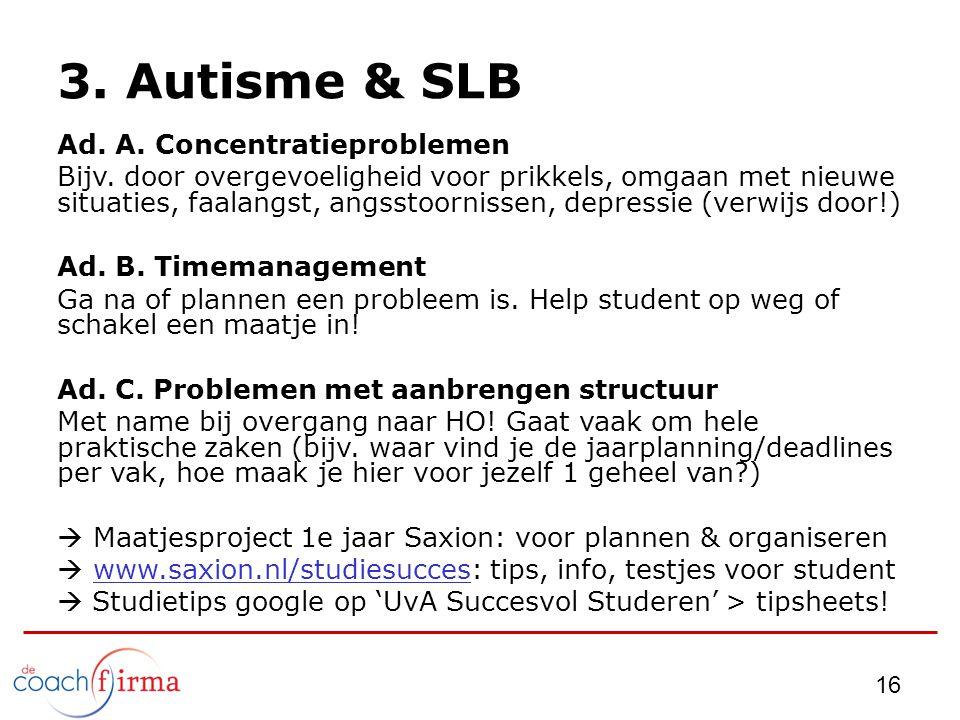 3. Autisme & SLB Ad. A. Concentratieproblemen