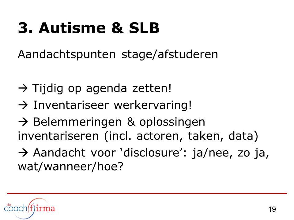 3. Autisme & SLB Aandachtspunten stage/afstuderen