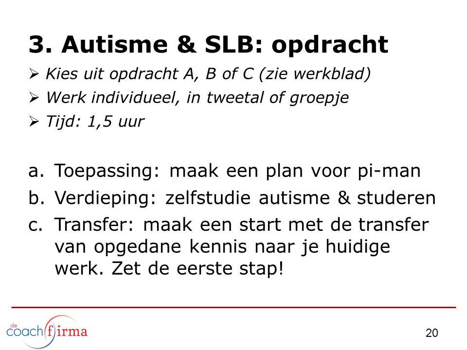 3. Autisme & SLB: opdracht
