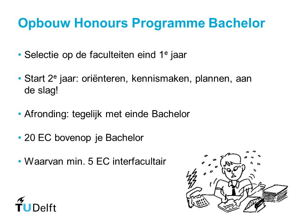 Opbouw Honours Programme Bachelor