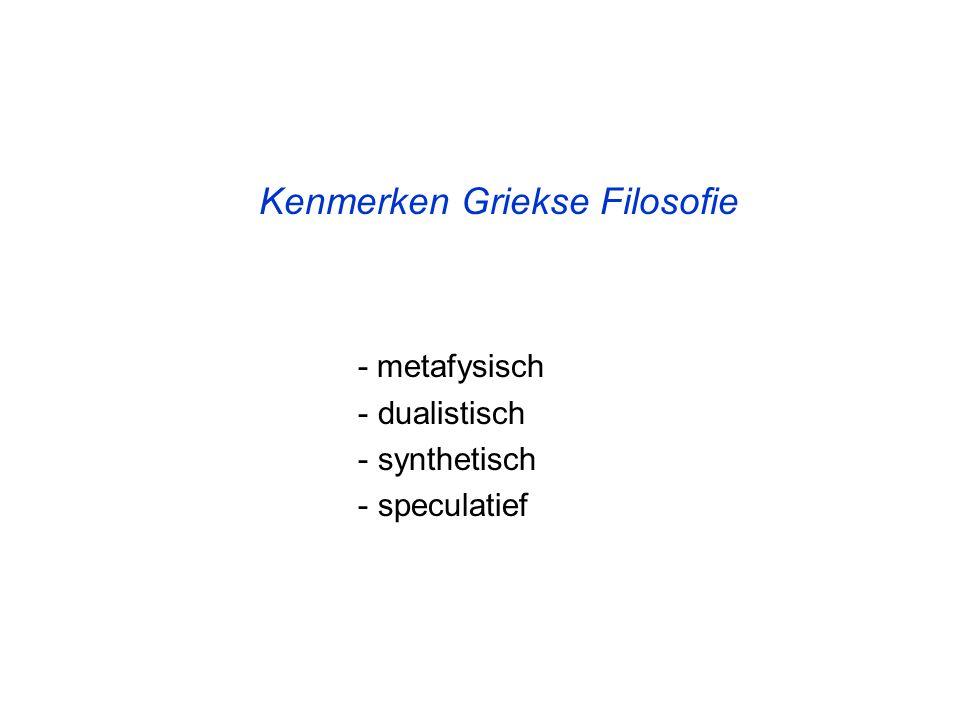 Kenmerken Griekse Filosofie