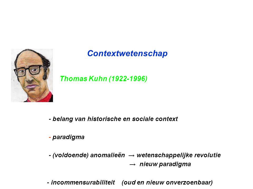Contextwetenschap Thomas Kuhn (1922-1996)