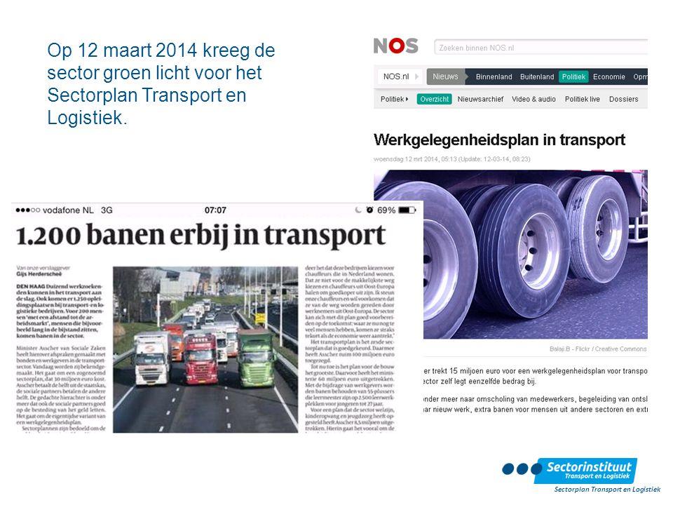 Op 12 maart 2014 kreeg de sector groen licht voor het Sectorplan Transport en Logistiek.