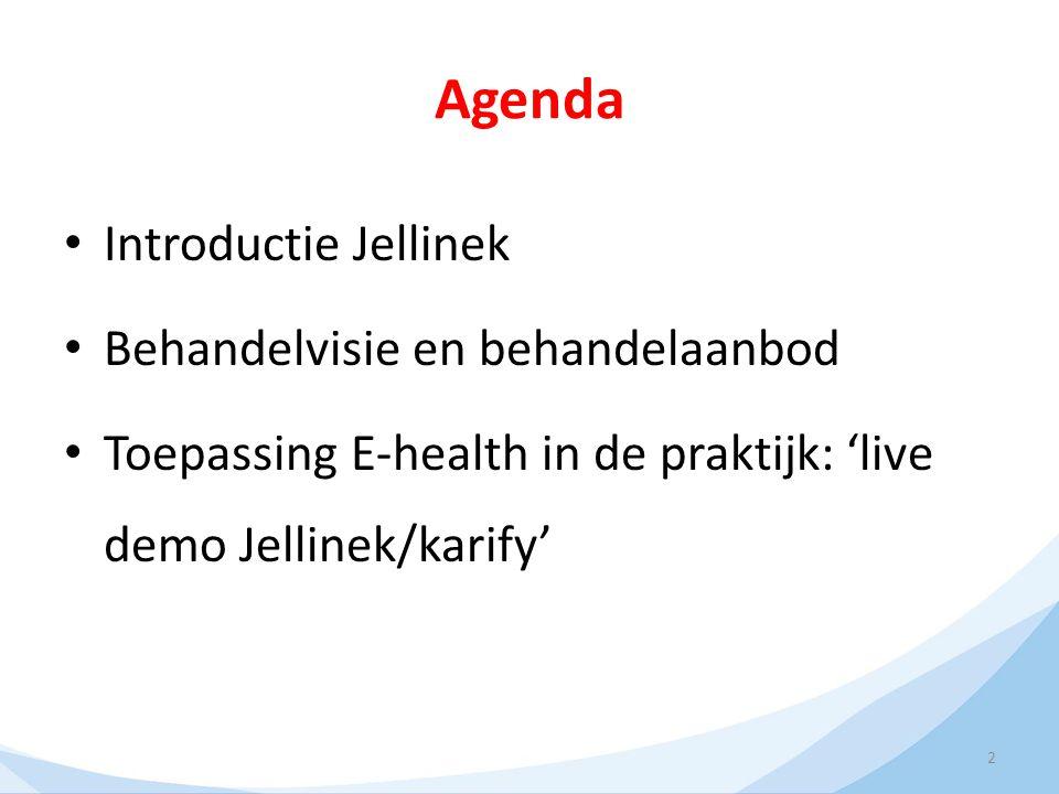 Agenda Introductie Jellinek Behandelvisie en behandelaanbod