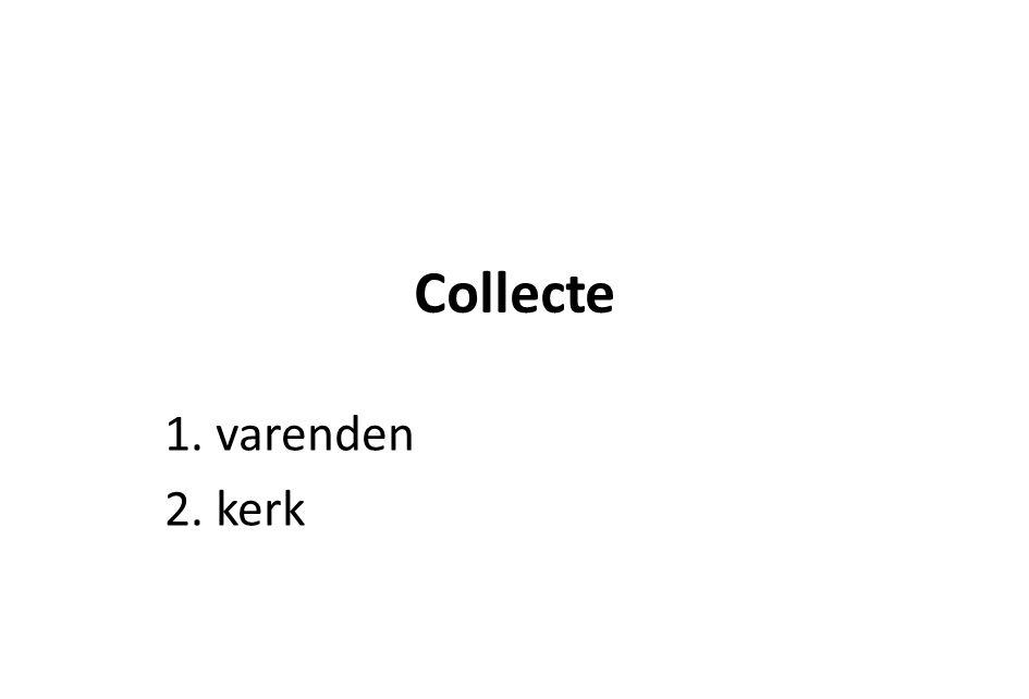 Collecte 1. varenden 2. kerk