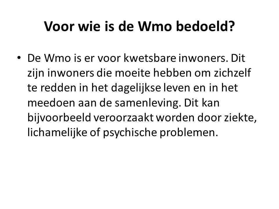 Voor wie is de Wmo bedoeld
