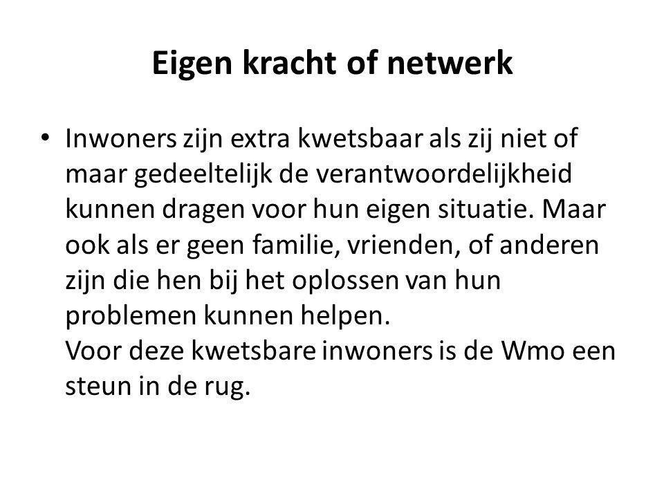 Eigen kracht of netwerk