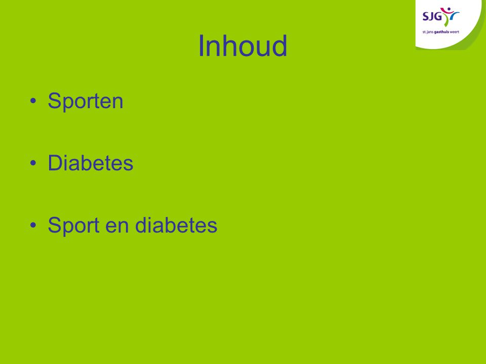 Inhoud Sporten Diabetes Sport en diabetes