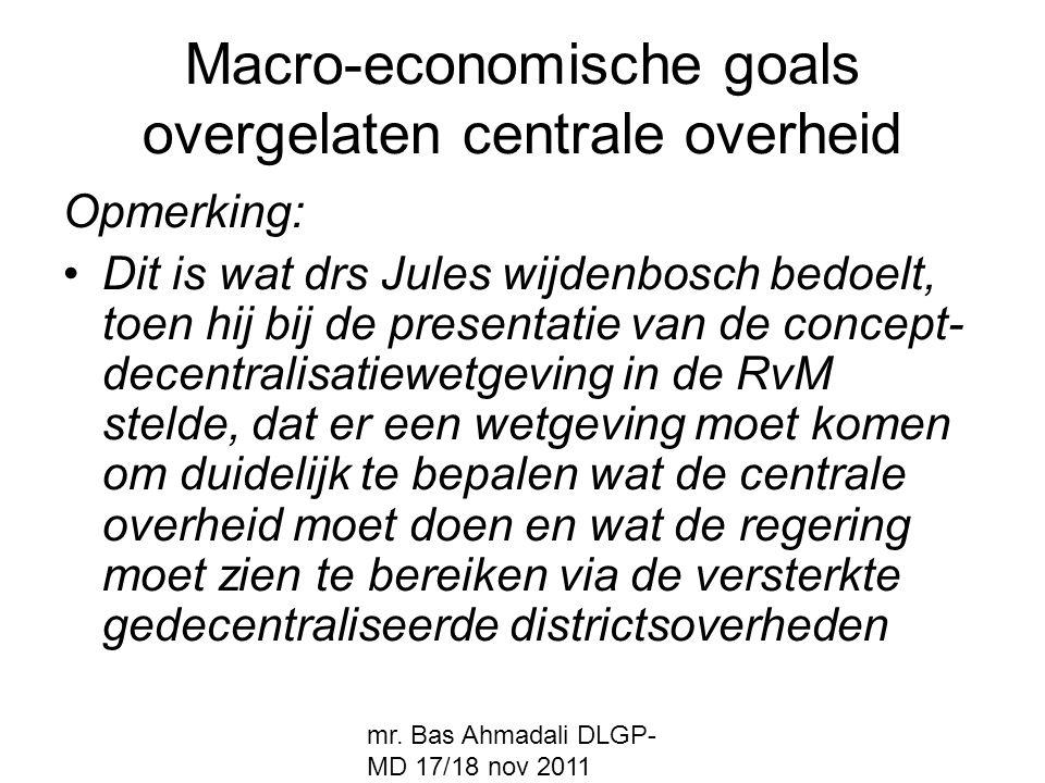 Macro-economische goals overgelaten centrale overheid
