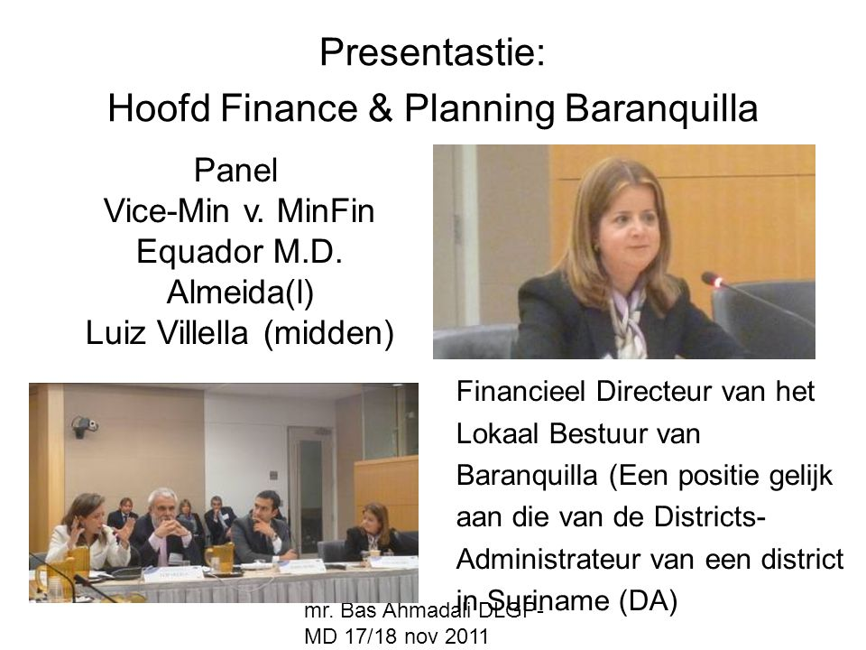 Presentastie: Hoofd Finance & Planning Baranquilla