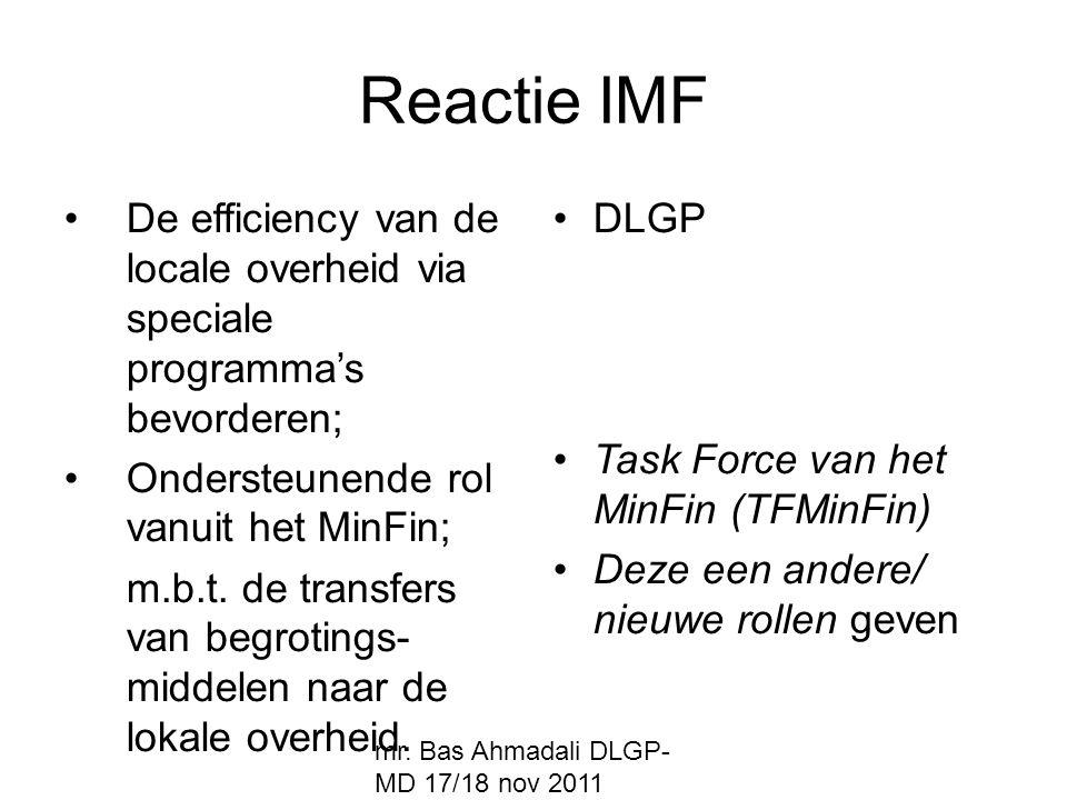 Reactie IMF De efficiency van de locale overheid via speciale programma's bevorderen; Ondersteunende rol vanuit het MinFin;