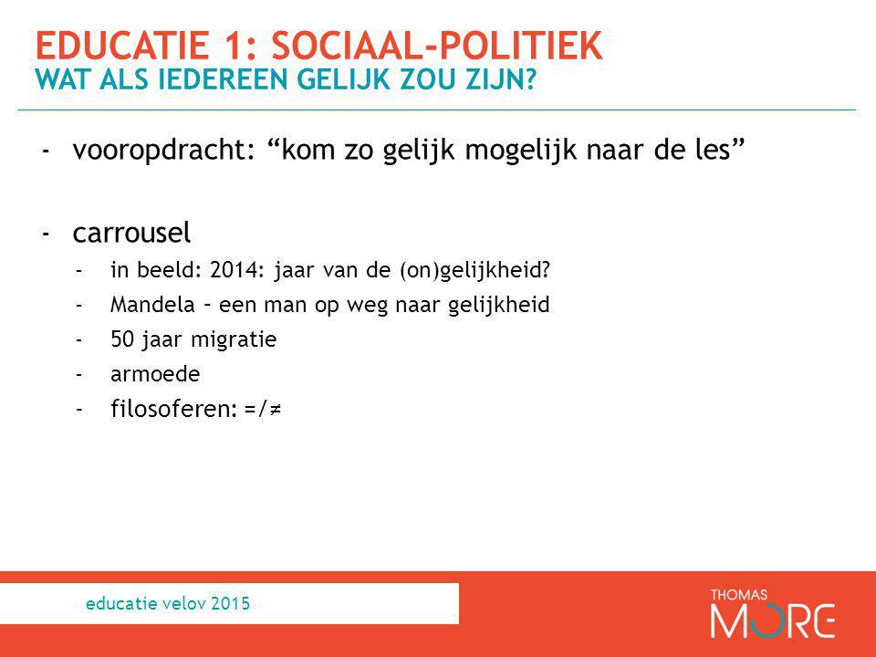 educatie 1: sociaal-politiek Wat als iedereen gelijk zou zijn