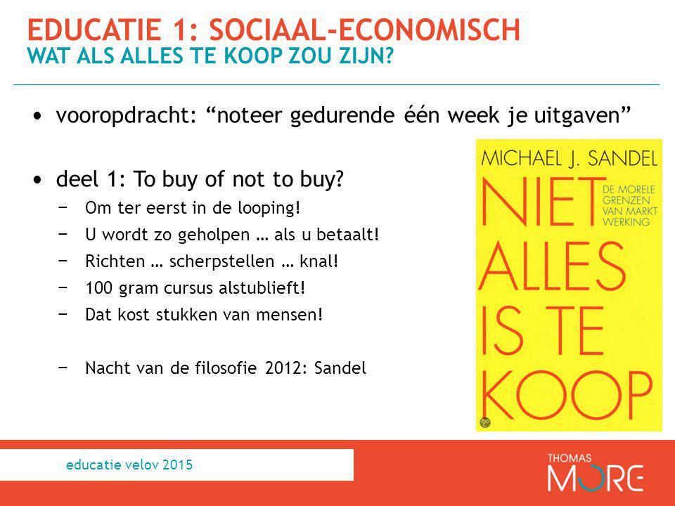 educatie 1: sociaal-economisch Wat als alles te koop zou zijn