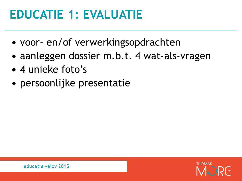 educatie 1: Evaluatie voor- en/of verwerkingsopdrachten