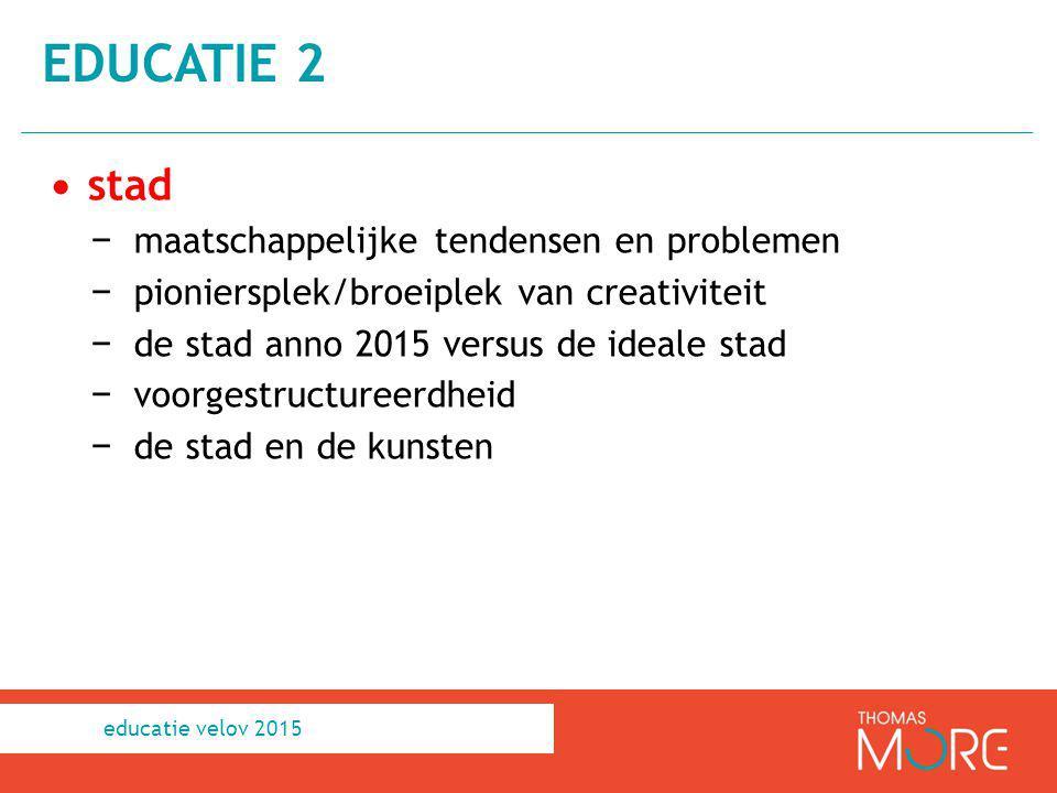 educatie 2 stad maatschappelijke tendensen en problemen