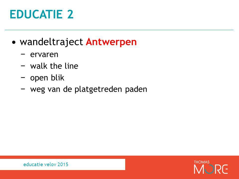 educatie 2 wandeltraject Antwerpen ervaren walk the line open blik