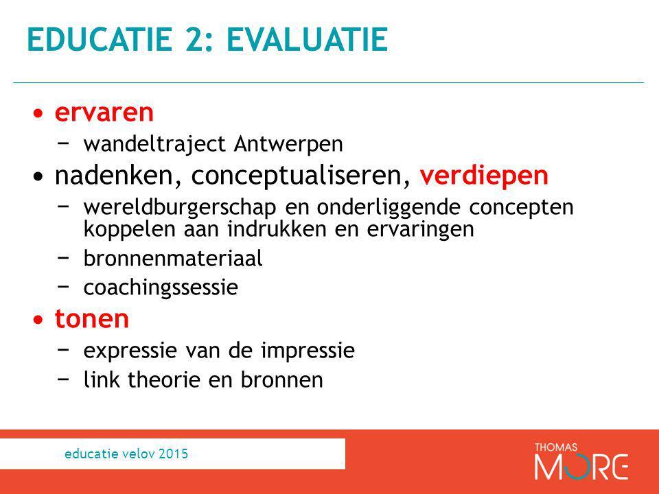 educatie 2: evaluatie ervaren nadenken, conceptualiseren, verdiepen